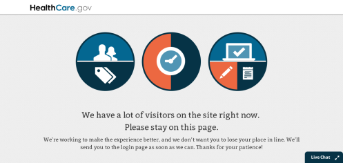 Yup, this is what I call the Waiting Page, sorta like what people get when they call some company and they are placed on hold until they get to a customer service representative (Courtesy: healthcare.gov)